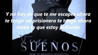 Tus Sueños -Pinto LETRA