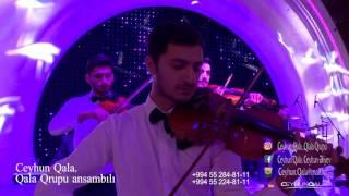 Ceyhun Qala - Bir möcüzə (CANLI İFA | Qala İnstrumental Ansamblı)