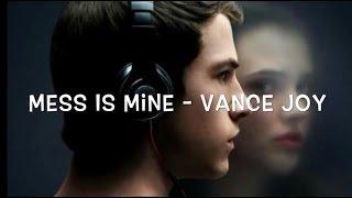 Mess Is Mine - Vance Joy (Lyrics)