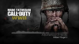 Call Of Duty WWII Soundtrack: A Brotherhood Of Heroes (Main Menu Theme)