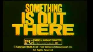 SOMETHING IS OUT THERE (1977) TV Spot