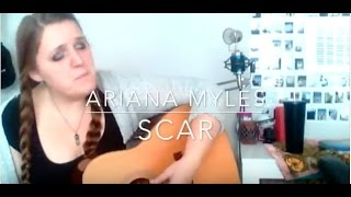 Ariana Myles- Scar (FOXES Cover)
