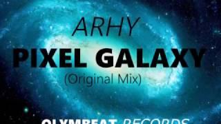 ARHY - Pixel Galaxy (Original Mix)
