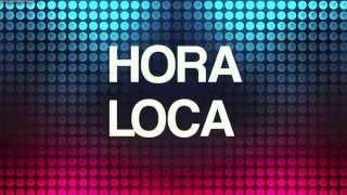 Hora Loca - Ilegales (Lyric Video)