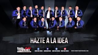 "Banda Todo Terreno - ""Hazte A La Idea"" (Music-Lyrics )"