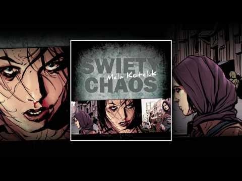 mela-koteluk-swiety-chaos-official-audio-parlophone-music-poland