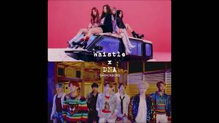 Blackpink x BTS | DNA Whistle mini mashup