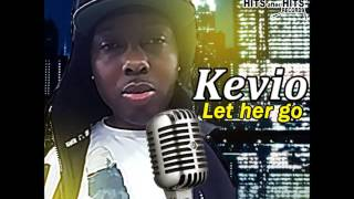 Kevio - Let Her Go (Hits After Hits Records)