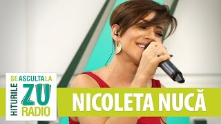 Nicoleta Nuca - Amintirile (3 Sud Est) (Live la Radio ZU)