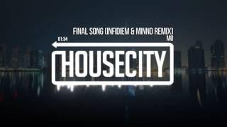 MØ - Final Song (Infidiem & Minno Remix)