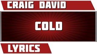 Cold Lyrics - Craig David