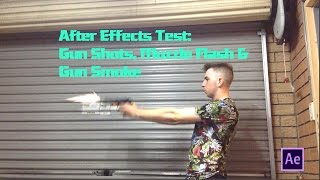 After Effects Test - Gun Shots, Muzzle Flashes & Gun Smoke