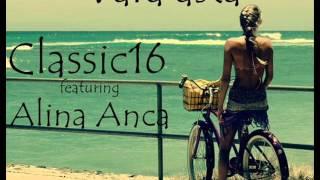 danny(Classi16) feat Alina Anca - Vara asta