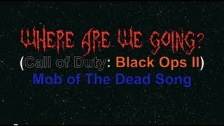 Kevin Sherwood (feat. Malukah) - Where Are We Going? (Lyrics Video) Mob of The Dead Song