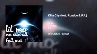 Killa City (feat. Rondoe & F.A.)