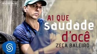 Zeca Baleiro - Ai que Saudade D'ocê (Áudio Oficial) [Trilha da novela Império]