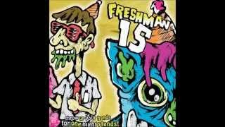 She's Everything - Freshman 15