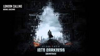 #04 - London Calling - Michael Giacchino | Star Trek Into Darkness