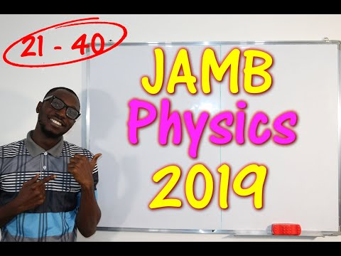 JAMB CBT Physics 2019 Past Questions 21 - 40