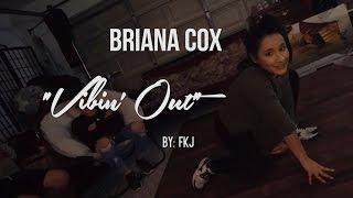 Trap House Sessions | Briana Cox - Vibin' Out