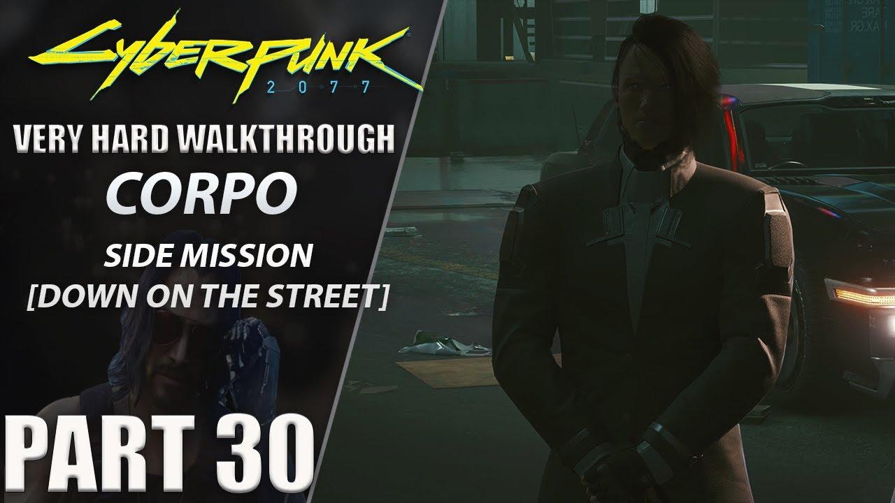 "Centerstrain01 - Cyberpunk 2077 Walkthrough | Corpo | Very Hard | Part 30 ""Down on the Street"""