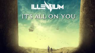 Illenium - It's All On U (feat. Liam O'Donnell) [CC LYRICS]
