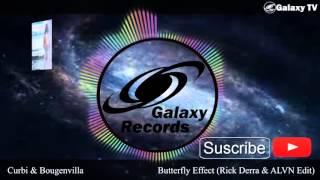 Curbi & Bougenvilla - Butterfly Effect (Rick Derra & ALVN Edit)