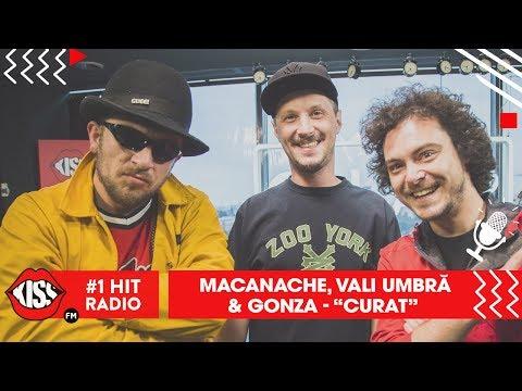 Macanache, Vali Umbră & Gonza - Curat (Live Kiss FM)