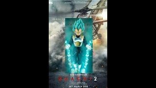 Baaghi 2 official trailer dbz/s version ft.Vegeta