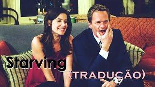 Barney & Robin - Starving (Tradução/Legendado)