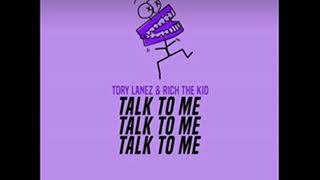 Tory Lanez Ft. Rich The Kid- Talk To Me (Screwed & Chopped)