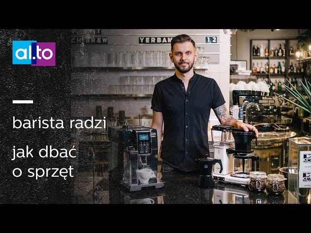 Barista radzi: KONSERWACJA I CZYSZCZENIE ekspresu automatycznego, kawiarki, młynka ☕