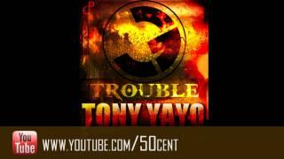 "Tony Yayo - ""Trouble"""