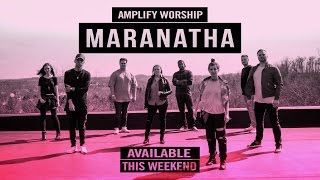 Amplify Worship - Maranatha Announcement