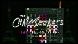 The chainsmokers - Paris (Beau collins remix) {launchpad mk2 cover} + [UNIPAD PROJECT FILE]