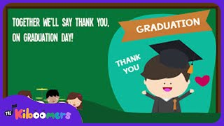 Thank You Teachers Song for Kids | Kindergarten Graduation Songs for Children | The Kiboomers