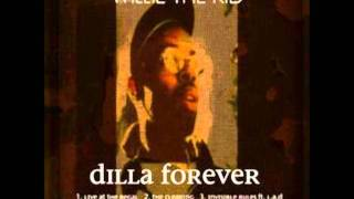 Willie The Kid- It's Your World New 2012 (Dilla Forever Mixtape)