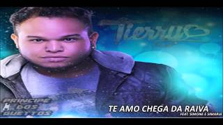 Tierry - Te Amo Chega da Raiva [Feat. Simone e Simaria]