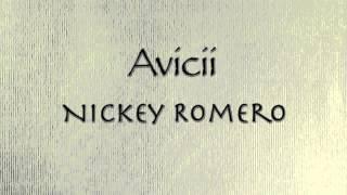 I Could Be The One- Avicii vs Nickey Romero Lyrics