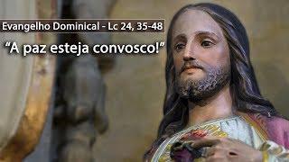 """""""A paz esteja convosco!"""" - Evangelho Dominical - Arautos do Evangelho"""
