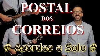 Postal dos Correios - AULA (acordes e solo) COVER