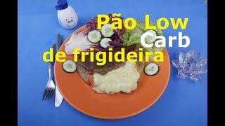 PÃO LOW CARB DE FRIGIDEIRA (Fácil, Rápido e Delicioso)