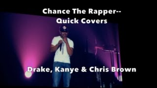Chance The Rapper--Covers Kanye... Drake....Chris Brown..