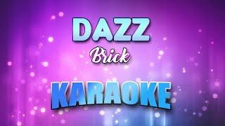 Dazz - Brick (Karaoke version with Lyrics)