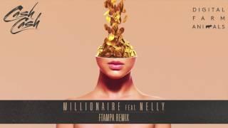 Cash Cash & Digital Farm Animals - Millionaire (feat. Nelly) [FTampa Remix]