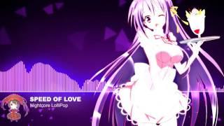 [ИightƇore™] - Speed of Love
