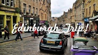 Vlog #3 Edinburgh Visit! (w/ Firzt)