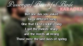 KARAOKE │ Passenger - Beautiful Birds │ PIANO