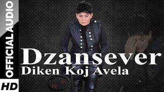 Cansever - 2016 Diken Koj Avela (Official Audio)HD