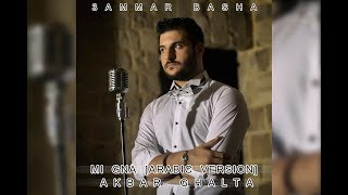 Mi Gna [Arabic Version] / Akbar Ghalta - 3ammar Basha + Lyrics
